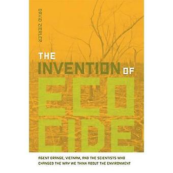 De uitvinding van Ecocide door Zierler & David