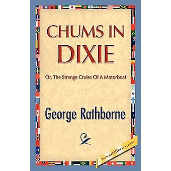 Chums in Dixie by Rathborne & George