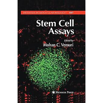Stem Cell Assays by Vemuri & Mohan C.