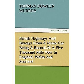 البريطانية الطرق السريعة والشوارع الجانبية من سيارة موتور يجري سجل جولة خمسة آلاف ميل في إنكلترا ويلز واسكتلندا مطادرة توماس ميرفي &