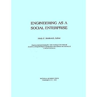Engineering as a Social Enterprise by National Academy of Engineering