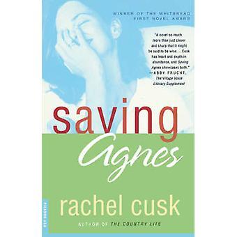 Saving Agnes by Rachel Cusk - 9780312271930 Book