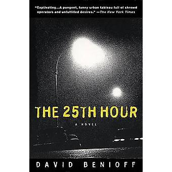 The 25th Hour by David Benioff - 9780452282957 Book