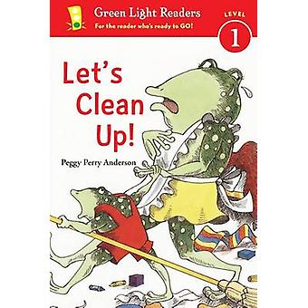 Let's Clean Up! by Peggy Perry Anderson - 9780547745626 Book