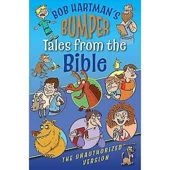 Bumper Tales from the Bible by Bob Hartman - 9780745962856 Book