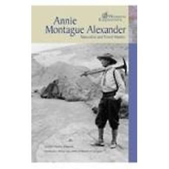 Annie Montague Alexander by Louise Chipley Slavicek - 9780791077108 B