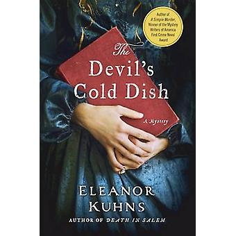 The Devil's Cold Dish - A Mystery by Eleanor Kuhns - 9781250093356 Book