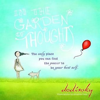 In the Garden of Thoughts by Dodinsky - Amanda Cass - 9781402275838 B