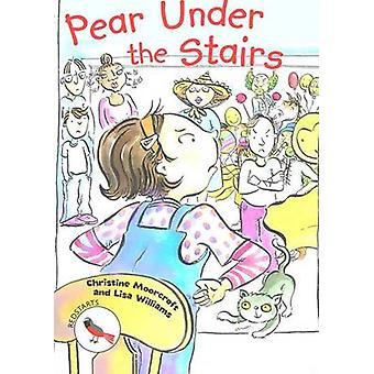 Pear Under the Stairs by Christine Moorcraft - Lisa Williams - 978178