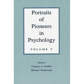 Portraits of Pioneers in Psychology, Vol. 5