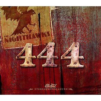 Nighthawks - 444 [CD] USA importerer
