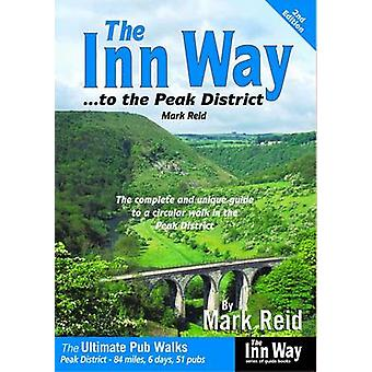 The Inn Way... to the Peak District by Mark Reid