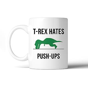 T-Rex Push Ups Funny Gift For Workout Moms Ceramic Coffee Mug Gift
