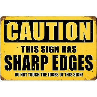 Осторожно, острыми краями смешные проржавевший металл подписать 460 мм X 300 мм