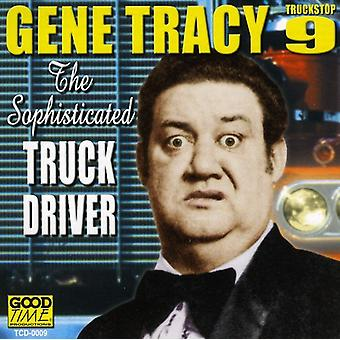 Gene Tracy - Sophisticated Truck Driver [CD] USA import