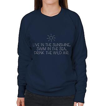 Leben Sie In der Sonne Schwimmen im Meer Getränk die wilde Luft Waldo Kostenvoranschlag Frauen Sweatshirt