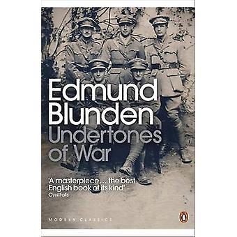 Undertones of War by Edmund Blunden - Hew Strachan - 9780141184364 Bo