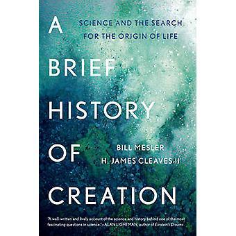 Eine kurze Geschichte der Schöpfung – Wissenschaft und die Suche nach dem Ursprung der