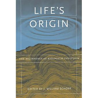 Livets opprinnelse - begynnelsen av biologiske evolusjon av J. William S