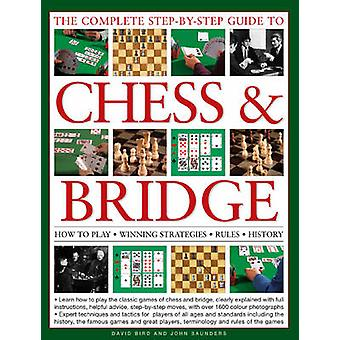 The Complete Step-by-step Guide to Chess and Bridge - How to Play - Wi