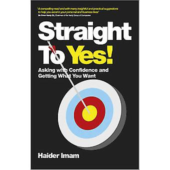 Straight to Yes by Haider Imam - 9780857083753 Book
