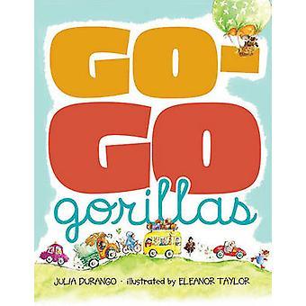 Dokonać rezerwacji go-Go goryle przez Julia Durango - Eleanor Taylor - 9781416937791