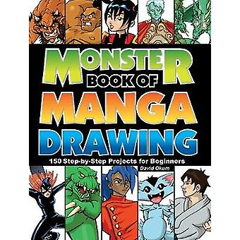 Monster Book of Manga Drawing - 150 Step-by-Step Projects for Beginner