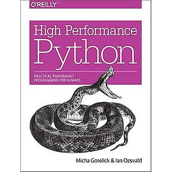 High Performance Python - Practical Performant Programming for Humans