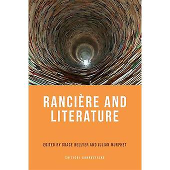 Ranciere and Literature by Grace Hellyer - 9781474402583 Book