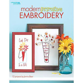 Modern Primitive Embroidery by Jennie Baer - 9781601406743 Book