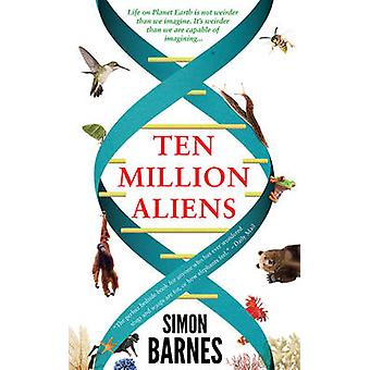 Ten Million Aliens by Simon Barnes - 9781780722436 Book