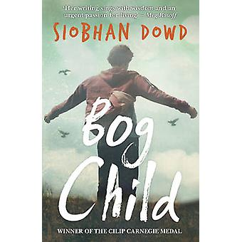 Bog Child by Siobhan Dowd - 9781909531178 Book