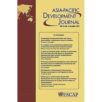 Asia-Pacific Development Journal - décembre 2016 - Volume 23 par unie