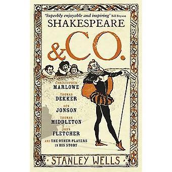 Shakespeare and Co. - Christopher Marlowe - Thomas Dekker - Ben Jonson