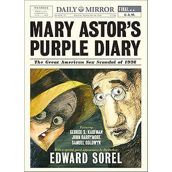 Mary Astor fioletowy Diary - wielki amerykański Seks Skandal 1936 przez