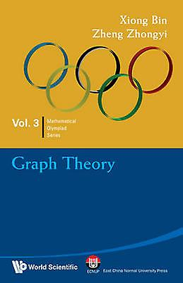 Graph Theory by Xiong Bin - Zheng Zhongyi - 9789814271127 Book