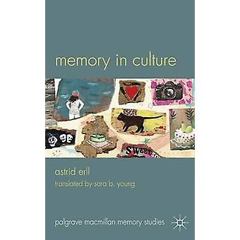 Memory in Culture by Astrid Erll - 9780230297456 Book