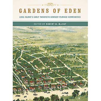 Jardins do Éden - no início do século Long Island XX planejado Commun