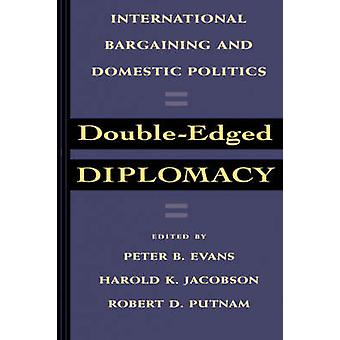 Zweischneidiges Diplomatie - internationale Verhandlungen und inländische Politik