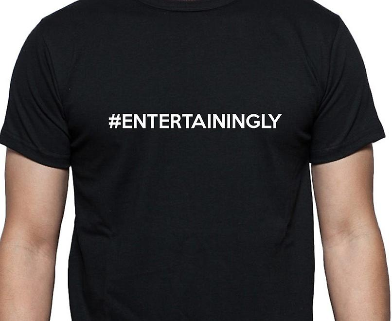 #Entertainingly Hashag Entertainingly Black Hand Printed T shirt