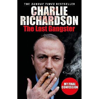 Senaste Gangster: Min sista bekännelse