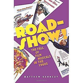 Roadshow!: la chute du Film comédies musicales dans les années 1960