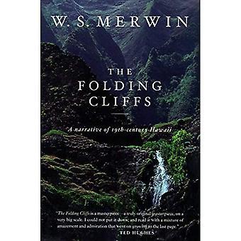 The Folding Cliffs: A Narrative