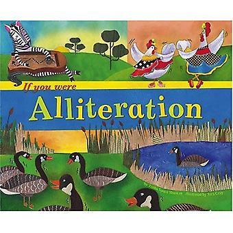Om du var allitteration (ordet kul)