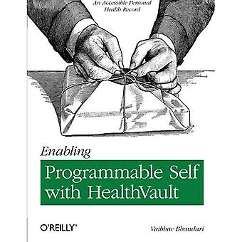 Enabling Programmable Self with HealthVault: An Accessible Personal Health Record