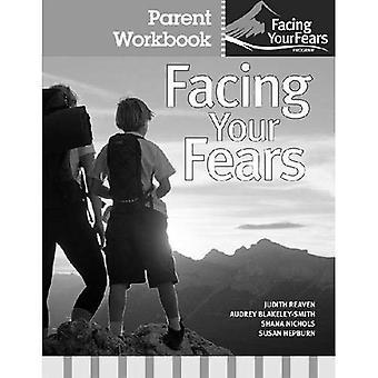 Geconfronteerd met je angsten: Bovenliggende werkmap Pack: groepstherapie voor het beheer van angst bij kinderen met hoog functionerend Autisme Spectrum stoornissen