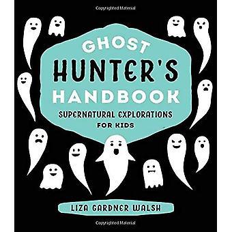 Ghost Hunters Handbook