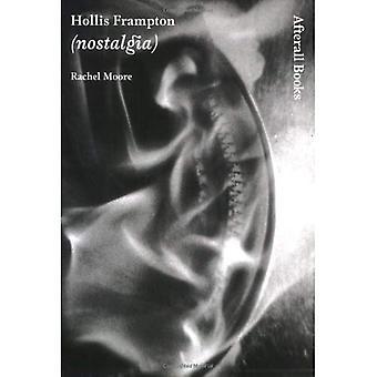 Hollis Frampton: Nostalgia