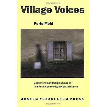 Village Voices: Coexistence et la Communication dans une communauté rurale en Auvergne