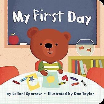 My First Day (Mini Bee Board Books) [Board book]